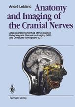 Anatomy and Imaging of the Cranial Nerves