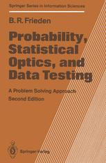 Probability, Statistical Optics, and Data Testing