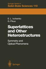 Superlattices and Other Heterostructures