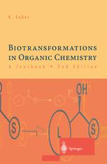 Biotransformations in Organic Chemistry — A Textbook