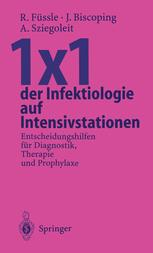 1×1 der Infektiologie auf Intensivstationen