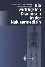 Die wichtigsten Diagnosen in der Nuklearmedizin