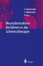 Neurodestruktive Verfahren in der Schmerztherapie