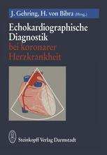 Echokardiographische Diagnostik bei koronarer Herzkrankheit