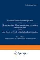 Systematische Bestimmungstafeln von Deutschlands wildwachsenden und cultivirten Holzgewächsen und den für sie wirklich schädlichen Insektenarten