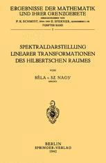 Spektraldarstellung Linearer Transformationen des Hilbertschen Raumes