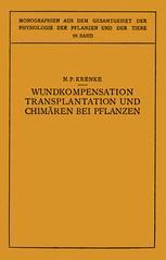 Wundkompensation Transplantation und Chimären bei Pflanzen