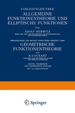 Vorlesungen über Allgemeine Funktionentheorie und Elliptische Funktionen