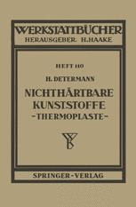 Nichthärtbare Kunststoffe (Thermoplaste)
