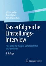 Das erfolgreiche Einstellungs-Interview