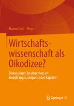 Wirtschaftswissenschaft als Oikodizee?