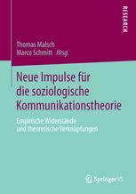 Neue Impulse für die soziologische Kommunikationstheorie