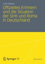 Offizielles Erinnern und die Situation der Sinti und Roma in Deutschland