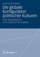 Die globale Konfiguration politischer Kulturen