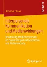 Interpersonale Kommunikation und Medienwirkungen