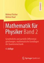 Mathematik für Physiker Band 2