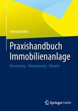 Praxishandbuch Immobilienanlage