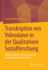 Transkription von Video- und Filmdaten in der Qualitativen Sozialforschung