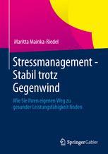 Stressmanagement - Stabil trotz Gegenwind