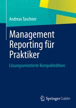 Management Reporting für Praktiker