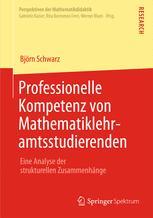 Professionelle Kompetenz von Mathematiklehramtsstudierenden