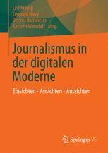 Journalismus in der digitalen Moderne