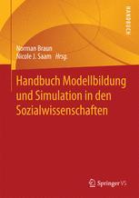 Handbuch Modellbildung und Simulation in den Sozialwissenschaften