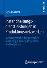 Instandhaltungsdienstleistungen in Produktionsnetzwerken