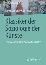 Klassiker der Soziologie der Künste