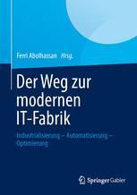 Der Weg zur modernen IT-Fabrik
