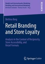 Retail Branding and Store Loyalty