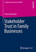 Stakeholder Trust in Family Businesses