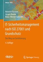 IT-Sicherheitsmanagement nach ISO 27001 und Grundschutz