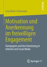 Motivation und Anerkennung im freiwilligen Engagement