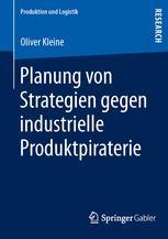 Planung von Strategien gegen industrielle Produktpiraterie