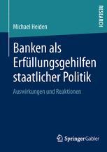 Banken als Erfüllungsgehilfen staatlicher Politik