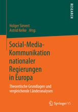 Social-Media-Kommunikation nationaler Regierungen in Europa