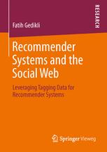 Recommender Systems and the Social Web