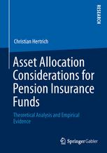 Asset Allocation Considerations for Pension Insurance Funds