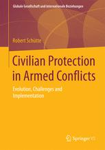 Civilian Protection in Armed Conflicts