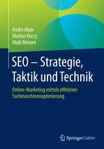 SEO - Strategie, Taktik und Technik