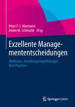 Exzellente Managemententscheidungen