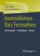 Journalismus fürs Fernsehen