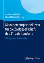 Managementperspektiven für die Zivilgesellschaft des 21. Jahrhunderts