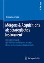 Mergers & Acquisitions als strategisches Instrument