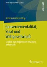 Gouvernementalität, Staat und Weltgesellschaft