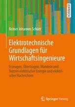 Elektrotechnische Grundlagen für Wirtschaftsingenieure
