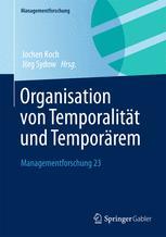Organisation von Temporalität und Temporärem