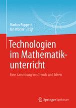 Technologien im Mathematikunterricht