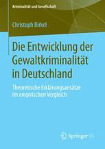 Die Entwicklung der Gewaltkriminalität in Deutschland